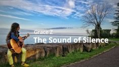 The Sound of Silence by Grace Z Places To Visit, Places Worth Visiting