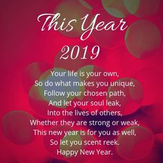 happy new year 2019 quote New Year Wishes Quotes, What Makes You Unique, Wish Quotes, Happy New Year 2019, Sharing Quotes, Your Life, Stuff To Do, Let It Be, Make It Yourself
