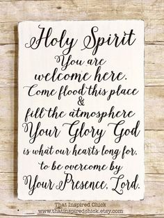 Holy Spirit You Are Welcome Here|Wood Sign|Farmhouse Decor|Rustic|Fixer Upper|Distressed|12x16|Painted Wood|Gallery Wall|Christian
