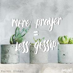 How to Talk to GodBefore You Talk to Others || Karen Ehman Guest post at Faith Gateway || #KeepItShutbook