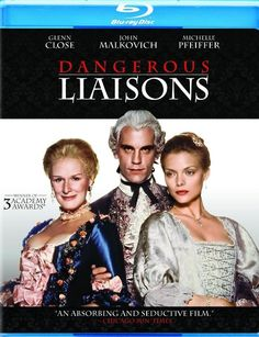 "DANGEROUS LIAISONS 1988 Film: ""Utterly delicious, utterly vicious film."""
