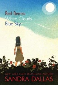 Children's Book: Red Berries White Clouds Blue Sky; 11 and up, Japanese experience, reviewed on litkidz.com