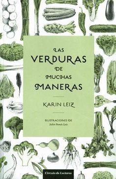 Libros de cocina y gastronomía: Las verduras de muchas maneras