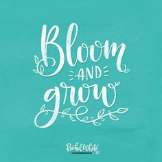 Bloom and grow. Brush Font, Brush Lettering, Bloom Quotes, Growing Quotes, Doodle Fonts, Hand Lettering Quotes, Art Impressions, White Art, Beautiful Words