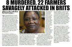 Eight farm murders. The black on white genocide continues. How long will the world turn it's back ?