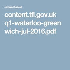 content.tfl.gov.uk q1-waterloo-greenwich-jul-2016.pdf Pdf, Content