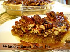 Bake It With Booze!: Whiskey Bacon Pecan Pie {with Tullamore D.E.W.}