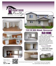 Real Estate for Sale at $160,000! Three Bedroom, two and a half Bath, 1504 square foot cute two story HUD home with open floor plan on .09 acre corner lot located at 1101 W 30th Street, Vancovuer, Washington 98660 in Clark County area 11 which is the Downtown area in Vancouver. The listing agent is Julie Baldino with Front Door Realty located at 1815 D Street, Vancouver, Washington 98663. Her email address is julie@frontdoornw.com and her web site address is http://www.frontdoornw.com.