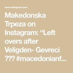 "Makedonska Trpeza on Instagram: ""Left overs after Veligden- Gevreci 🇲🇰😄 #macedonianfood🇲🇰 #macedonia #maso"" Macedonian Food, Bakery, Math, Instagram, Bread Store, Math Resources, Bakery Business, Early Math, Mathematics"