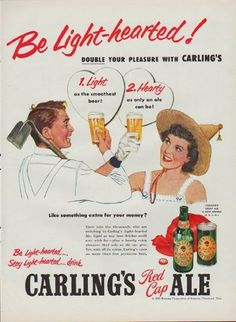 "Description: 1952 CARLING'S RED CAP ALE vintage magazine advertisement ""Be Light-hearted"" -- Be Light-hearted! Double your pleasure with Carling's ... 1. Light as the smoothest beer! 2. Hearty as only an ale can be! Be Light-hearted ... Stay Light-hearted ... drink Carling's Red Cap Ale -- Size: The dimensions of the full-page advertisement are approximately 10.5 inches x 14 inches (26.75 cm x 35.5 cm). Condition: This original vintage full-page advertisement is in Excellent Condition unless…"