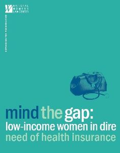 Good read about the risk the coverage gap poses to low-income women's health.  - Mind the Gap: Women in Dire Need of Health Insurance