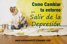 Autoayuda y Superación: Cambia tu entorno para salir de la depresión