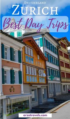 Best day trips from Zurich Switzerland I Best places to see near Zurich I Where to go in Zurich I What to see near Zurich I Day trips from Zurich