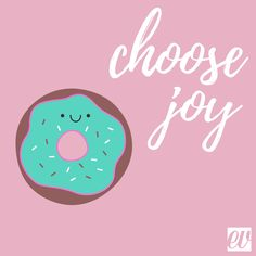 🖤 Today I choose joy.