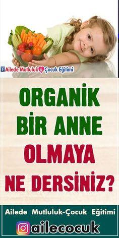 Organik bir anne olmaya ne dersiniz? #organik #organic #anne #annelik