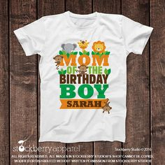 Safari Jungle Mom Of The Birthday Boy Shirt