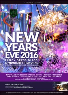 Join us for DCC New Year's Eve 2016 Fancy Dress Disco & Midnight Fireworks Party at The Dudsbury Country Club. New Years Eve 2016, Random Acts, Fireworks, Fancy Dress, Club, Country, Party, Dresses, Whimsical Dress