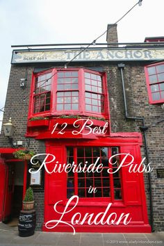 The 12 Best Riverside Pubs in London! From east to west, these are the best places for a pint on the Thames.