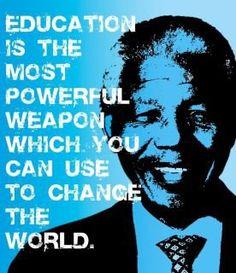 Nelson Mandela-- Always words I live by--kab