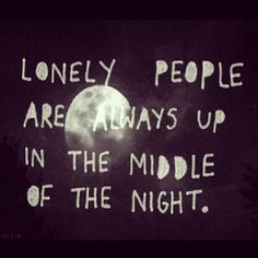 #quote #lonely #nightowl