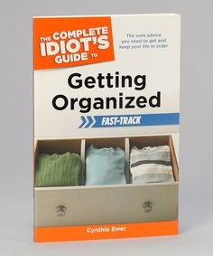 Take a look at this Idiots Guide to Getting Organized Paperback by Penguin Group (USA) on #zulily today!