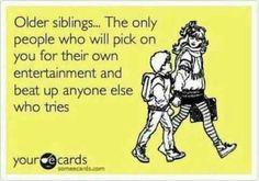Older siblings...