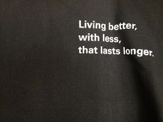 sustainable living:  Living better, with less, that lasts longer. #fairnünftig