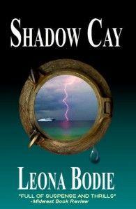 Shadow Cay   By Leona Bodie