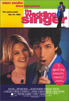 The Wedding Singer (1998). Robbie, the singer and Julia, the waitress are both engaged to be married but to the wrong people. Fortune intervenes to help them discover each other. IMDB. Buena comedia! Buenas canciones!
