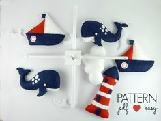 Baby Mobile Sewing Pattern - Boys Nautical Baby Mobile - Felt Sewing Pattern - Sea Navy Nursery - Sailboat Crib Mobile - Whale baby Mobile by MaisieMooNZ on Etsy https://www.etsy.com/listing/274176792/baby-mobile-sewing-pattern-boys-nautical