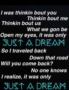 lyrics to just a dream !!