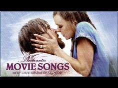 (1) Top Romantic Movie Songs - Greatest Movie Love Songs by Movie Soundtrack - Best Love Songs Ever - YouTube