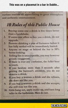 Funny pictures about Dublin Pub's Ten Rules. Oh, and cool pics about Dublin Pub's Ten Rules. Also, Dublin Pub's Ten Rules photos. Funny Drunk Quotes, Drunk Humor, Nerd Humor, Irish Pub Decor, Whisky, In Laws Humor, Dublin Pubs, Dublin Bay, Pub Interior