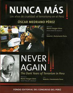 Código: 303.625 / M36. Título: ¡Nunca más!. Los años de crueldad : el terrorismo en el Perú = Never Again! : the dark years of terrorism in Peru. 1946-Autor: Medrano Pérez, Óscar. Catálogos: http://biblioteca.ccincagarcilaso.gob.pe/biblioteca/catalogo/ver.php?id=8237&idx=2-0000014684