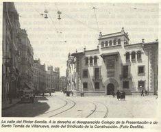 Calle Pintor Sorolla. A finales de la década de 1920 Cadiz, Alicante, Taj Mahal, Street View, Travel, Nostalgia, Valencia Spain, Vintage Advertisements, Old Pictures
