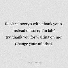 Thank you instead of sorry