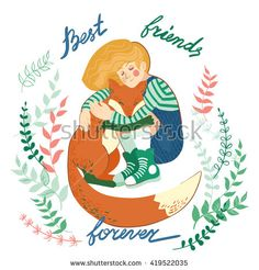 """Cute hand drawn vector illustration with a girl hugging a fox. Lettering """"Best friends forever""""."""