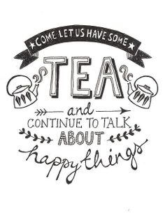Tea, friends, happy things