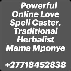 Change Your Life, Love Spells, powerful spells, choose this spell to make the one you desire fall in love, love spell caster, love spells caster, lost love spell casters, most powerful love spell casters, authentic love spell casters, best love spell casters, best spell caster, powerful love spell caster, true love spell casters, the best spell casters, love spell casters that work, real love spell caster