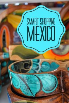 A complete guide to Mexico shopping whether shopping Cancun or Playa del Carmen. Click for Mexico souvenir ideas and best gifts from Mexico. Have your Mexico shopping list ready and know how to buy authentic souvenirs. #Mexico #shopping #souvenirs #Mexicosouvenirs #Mexicoshopping