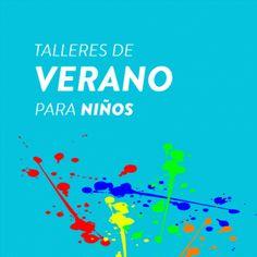 TALLERES DE VERANO PARA NIÑOS | Centro Cultural La Moneda