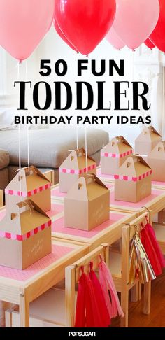 Pin for Later: Our 25 Most Popular Pins of the Year 50 Fun Toddler Birthday Party Ideas These toddler birthday party ideas covered everything from pirates and superheroes to Elmo and Mickey.