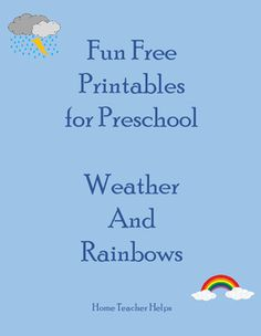 Fun Free Printables for Preschool Weather and Rainbows--Home Teacher Helps