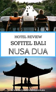 Sofitel Bali Nusa Dua With Kids - boyeatsworld Toddler Travel, Travel With Kids, Family Travel, Road Trip With Kids, Family Road Trips, Bali Travel, Mexico Travel, Bali Nusa Dua, Bali Accommodation