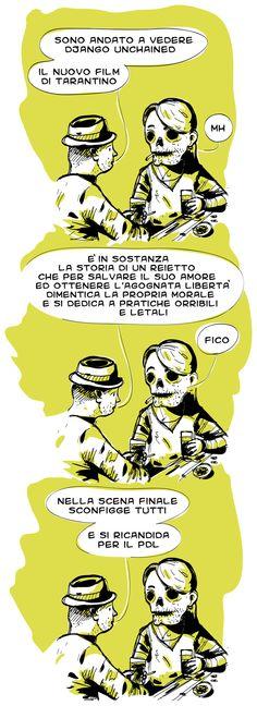 il Semplicista #django #unchained #tarantino #new #movie #hipster #bar #whiskey #reietto #morale #amore #libertà #morte #cow boy #cool #PDL #berlusconi #cosentino #vignetta #vignette #illustration #lol #comics #fumetto #fumetti #giallo #nero