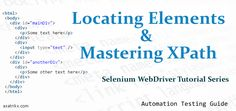 WebDriver Tutorial 2 : Locating Elements and Mastering XPath