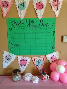 A little baby shower wager! Guess the due date. Place your bets! Girl baby shower: