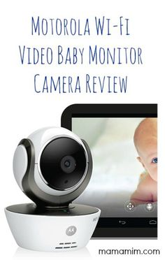 http://www.infanteducationaltoys.com/category/baby-monitor/ Motorola Wi-Fi Video Baby Monitor Camera Review - www.mamamim.com