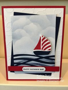 I have another Father's Day possibility for you. I combined three different challenges for this one. I used the color challenge from Can You Case It, the theme challenge from the Paper Play… Masculine Birthday Cards, Birthday Cards For Men, Masculine Cards, Boy Cards, Kids Cards, Nautical Cards, Stamping Up Cards, Fathers Day Cards, Creative Cards