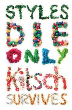 Styles Die Only Kitsch Survives